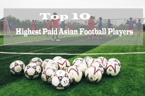 Highest Paid Asian Football Players