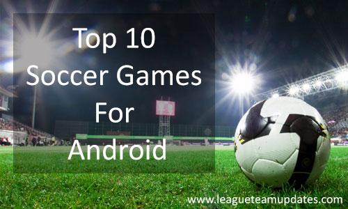 Best Soccer Games
